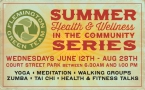 Summer Health and Wellness Series!